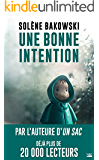 Une bonne intention (Thriller) (French Edition)