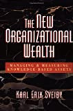 New Organizational Wealth, Karl Erik Sveiby, 1576750140