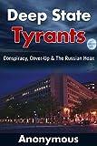 Deep State Tyrants