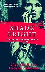 Shade Fright: A Valerie Stevens Novel