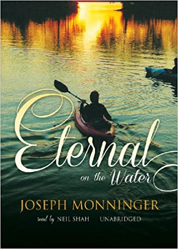 Read Eternal On The Water By Joseph Monninger