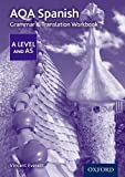 AQA A Level Spanish: Grammar & Translation Workbook