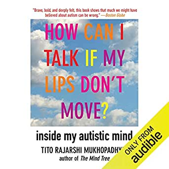 Free Talk And Book Signing With Autism >> Amazon Com How Can I Talk If My Lips Don T Move Inside My