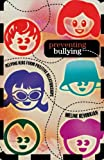 Preventing Bullying, Meline Kevorkian, 1578864844