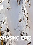 Chasing Epic: The Snowboard Photographs of Jeff Curtes: popular edition