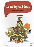 "Afficher ""Migration. operation pere-noel (la)"""