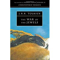 The War of the Jewels (The History of Middle-earth, Book 11)