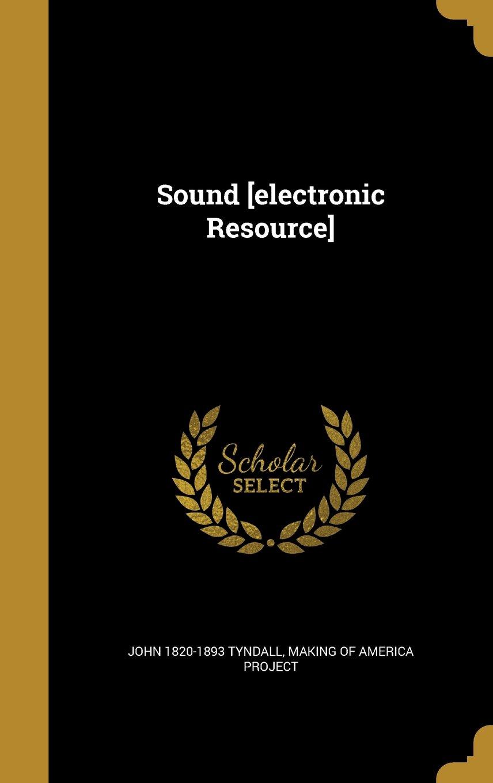 Read Online Sound [Electronic Resource] pdf epub