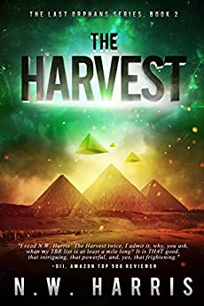 The Harvest (The Last Orphans Book 2) by [Harris, N.W.]
