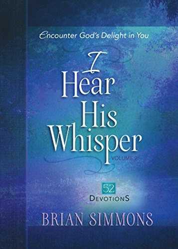 I Hear His Whisper Volume 2: 52 Devotions (The Passion Translation) by [Simmons, Brian]