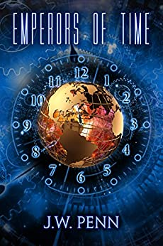 Emperors of Time by [Penn, James Wilson]