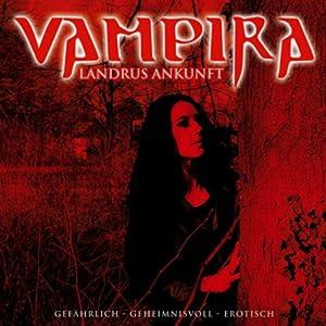 Landrus Ankunft (Vampira 4) Hörspiel