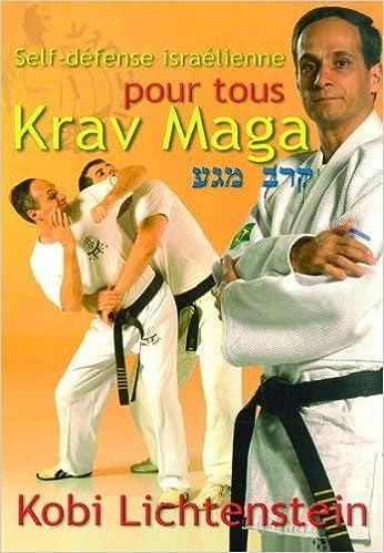 Krav Maga Self Defense Israelienne Amazon Fr Lichtenstein Kobi Livres