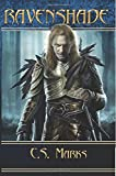 Ravenshade (Tales of Alterra, the World that Is #3): (Elfhunter Trilogy) (Volume 3)