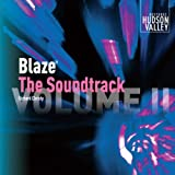Blaze: The Soundtrack, Volume II