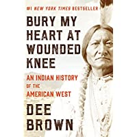 Deals on Bury My Heart at Wounded Knee: An Indian History Kindle