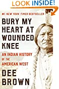 #2: Bury My Heart at Wounded Knee: An Indian History of the American West