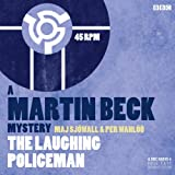 The Laughing Policeman (Dramatised): Martin Beck, Book 4