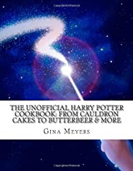The Unofficial Harry Potter Cookbook: From Cauldron Cakes To Butterbeer & More
