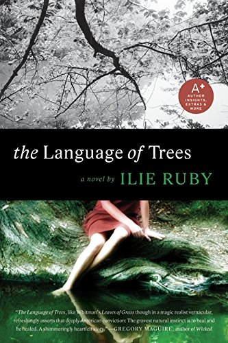 Read Online The Language of Trees: A Novel PDF
