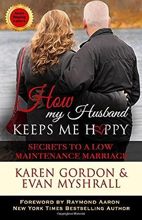 How My Husband Keeps Me Happy