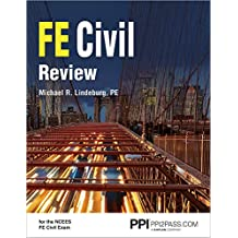PPI FE Civil Review, 1st Edition (Paperback) – A Comprehensive FE Civil Review Manual