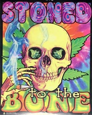 Stoned to the Bone Flockless Blacklight Reactive Poster (16x20)