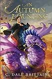 An Autumn Haunting (The Starlight Raven) (Volume 2)