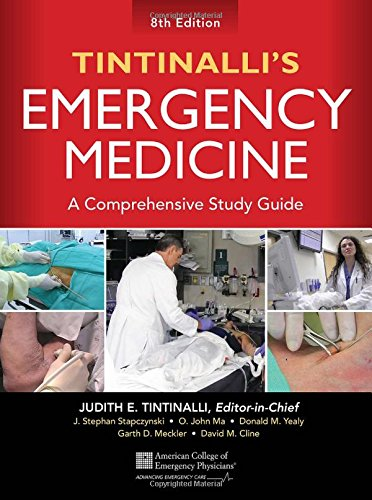 Tintinalli's Emergency Medicine: A Comprehensive Study Guide, 8th edition by Tintinalli Judith