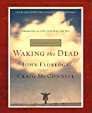 walk in closet plans A Guidebook to Waking the Dead: Embracing the Life God Has for You