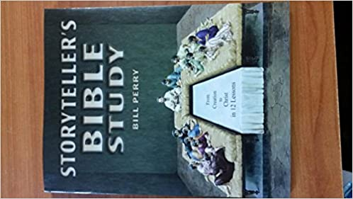 Storyteller's Bible Study: From Creation to Christ in 12 Lessons ...