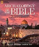 img - for Archaeology of the Bible: The Greatest Discoveries From Genesis to the Roman Era book / textbook / text book