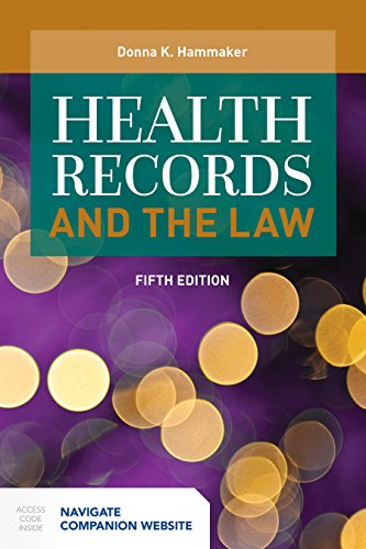 Health Records and the Law (Health Information Portability And Accountability Act Hipaa)