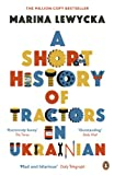 Front cover for the book A Short History of Tractors in Ukrainian by Marina Lewycka