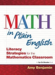 Math In Plain English: Literacy Strategies for the Mathematics Classroom
