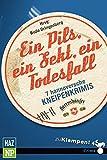 img - for Ein Pils, ein Sekt, ein Todesfall: 7 hannoversche Kneipenkrimis book / textbook / text book