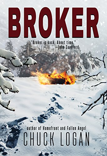 Broker Phil Broker Book 7 Kindle Edition By Chuck Logan