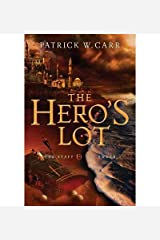 [ { THE HERO'S LOT (STAFF & THE SWORD #02) } ] by Carr, Patrick W (AUTHOR) Jul-15-2013 [ Paperback ] Paperback