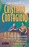 Conviértase en un Cristiano Contagioso-Alumno, Mark Mittelberg and Bill Hybels, 0829737103