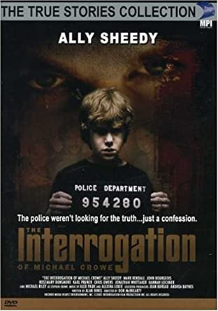 the interrogation of michael crowe full movie