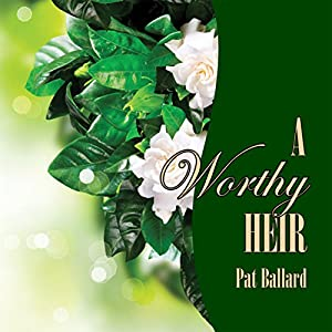 A Worthy Heir Audiobook