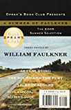Image of A Summer of Faulkner: As I Lay Dying/The Sound and the Fury/Light in August (Oprah's Book Club)