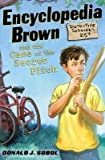 Encyclopedia Brown and the Case of the Secret Pitch [ENCY BROWN #02 ENCY BROWN & TH]