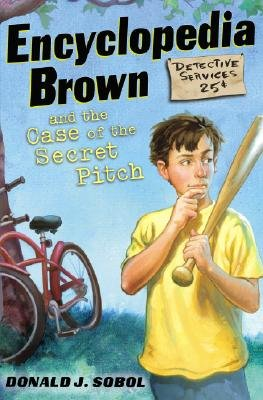 Encyclopedia Brown and the Case of the Secret Pitch [ENCY BROWN #02 ENCY BROWN & TH] pdf
