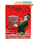 The Magic of Oz [illustrated]: with the original 1st edition illustrations
