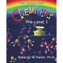 Real Science-4-Kids Chemistry pre-Level I