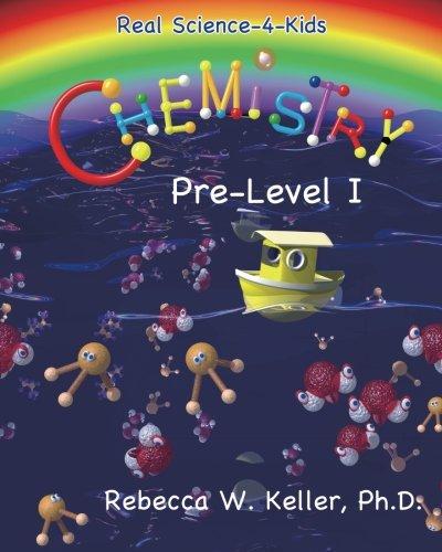 Real Science-4-Kids Chemistry pre-Level I ()
