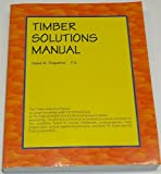 Timber Solutions Manual, Duquette, David, 0965618102