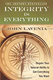 Integrity Is Everything, John Lavenia, 1439215960