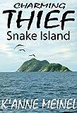 Charming Thief ~Snake Island~